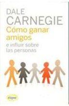 como-ganar-amigos-e-influir-sobre-las-personas-62-ed-9788493664923