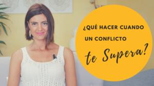 qué hacer cuando un conflicto te supera